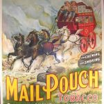 SPECTACULAR AND RARE MAIL POUCH TOBACCO SIX-SHEET SIGN BRINGS $19,800 AT SHOWTIME AUCTION SALE HELD SEPTEMBER 28-30, IN ANN ARBOR, MICHIGAN