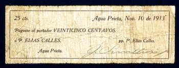 Small but highly desirable Mexican scrip note from Agua Prieta (1913) for 25 centavos ($4,130).