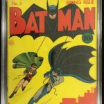 UNRESTORED COPY OF BATMAN #1 (DC COMICS, SPRING 1940) BRINGS $237,300 AT PHILIP WEISS AUCTIONS, FEB. 15; BATMAN #2, GRADED 9.2, FETCHES $39,550