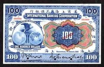 International Banking Corporation, $100, 1905 issue ($4,598).