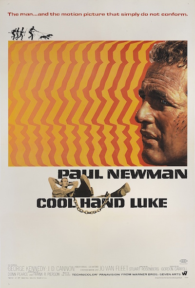 Cool Hand Luke (1967) Original US 41 x 27 in. (104 x 69 cm). Designed by:Bill Gold (b.1921) .  Estimate: £1200-£1600